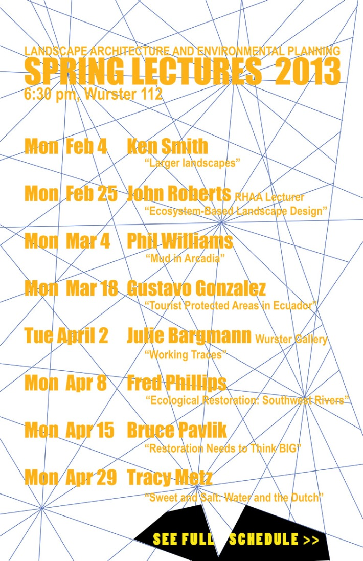 Landscape Architecture + Environmental Planning Lectures 2013 Spring @CED